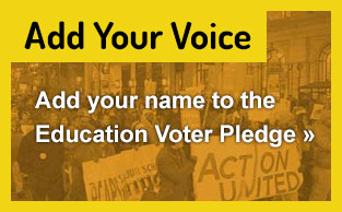 Add your name to the Education Voter Pledge